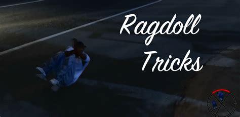 gta v ragdoll mod ragdoll tricks gta5 mods