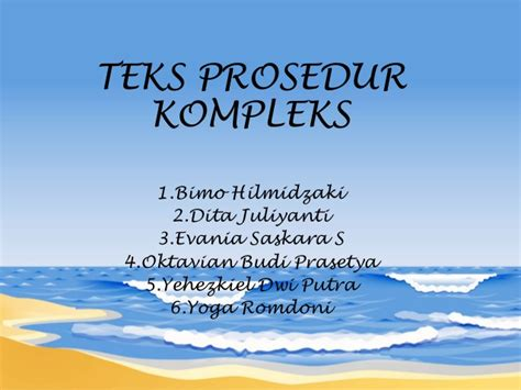 bahasa indonesia prosedur kompleks presentasi bahasa indonesia prosedur kompleks