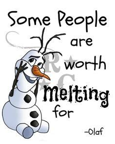 printable olaf quotes olaf quotes some people are worth melting for drawings