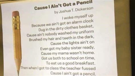 Viral Poem Cause I Ain T Got A Pencil Was Not Written