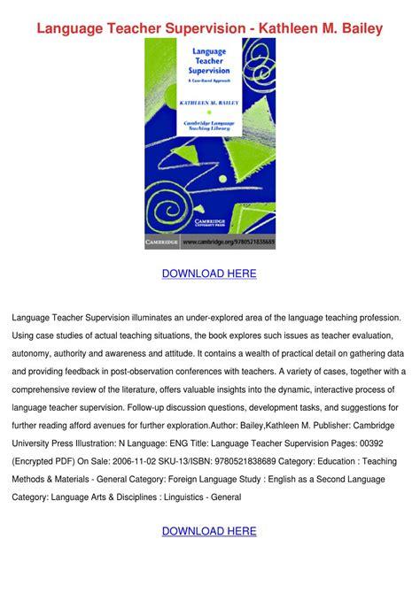 Language Teacher Supervision Kathleen M Baile By Ngan