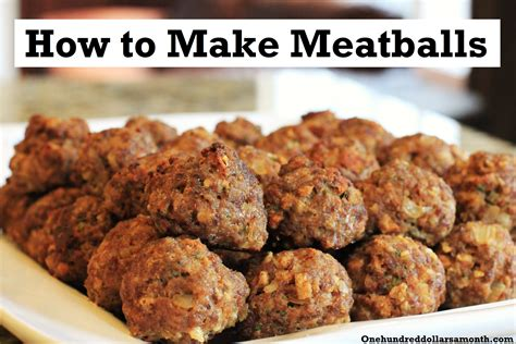 how to make a recipe how to make meatballs