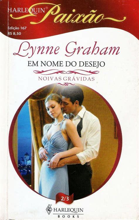 Novel Harlequin The Lynne Graham meus romances em nome do desejo lynne graham harlequin paix 227 meus romances