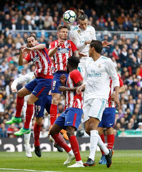 detiksport real madrid vs atletico real madrid atl 233 tico de madrid fotos real madrid cf