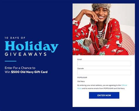 Old Navy Sweepstakes - 10 days of holiday giveaways old navy popsugar com sweepstakes pit