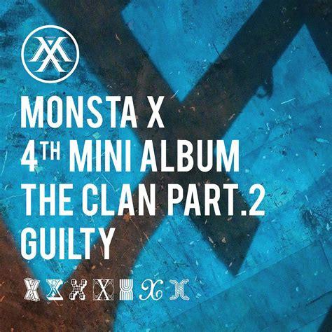 Monsta X The Clan Pt 25 Beautiful Album 1 monsta x the clan pt 2 guilty 4th mini album