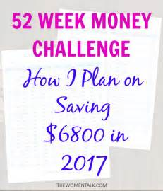 52 week money challenge 2017 how i plan to save 6800 this year