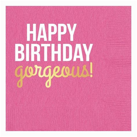 Beautiful Happy Birthday Quotes 91 Best Images About Birthday Quotes On Pinterest Happy