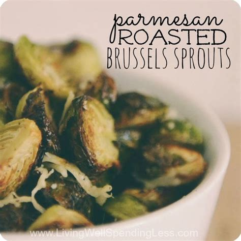 brussels sprouts recipes vegetarian parmesan roasted brussels sprouts thanksgiving salts