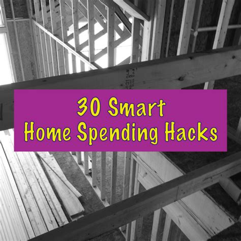 home hacks 2017 30 smart home spending hacks you need to know
