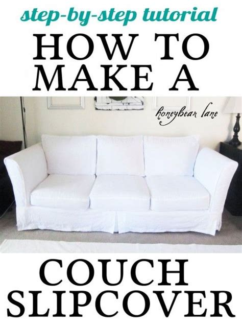 sofa slipcover tutorial 25 best ideas about couch slip covers on pinterest