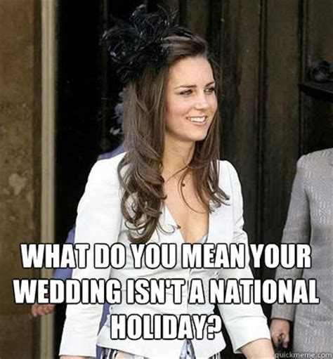Royal Wedding Meme - kate middleton memes quickmeme