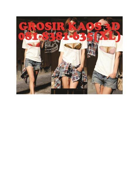 Kaos Grosir Xl 081 8381 635 xl kaos 3d malang jual kaos 3d murah