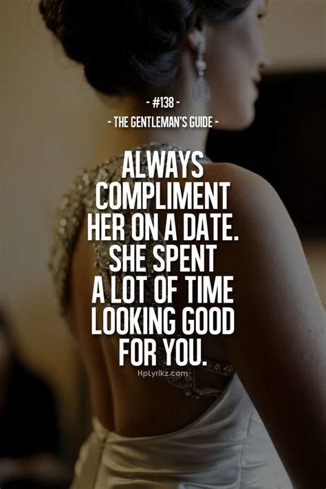 a few good men on pinterest 138 pins the gentleman s guide 138 compliment her on a date words