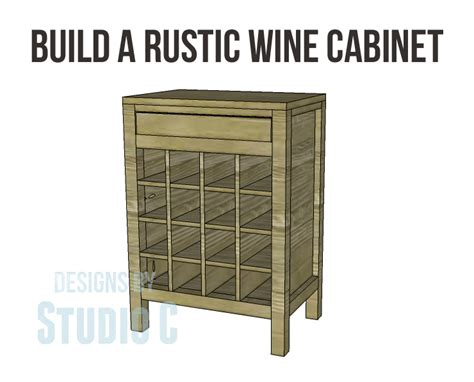 how to build a wine cabinet rustic wine cabinet plans