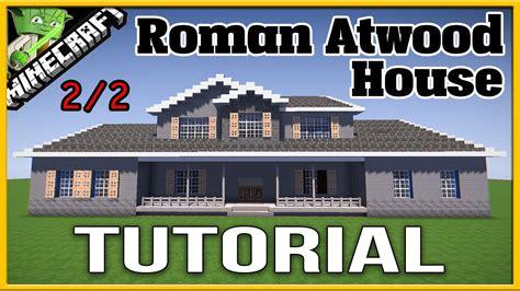 eq2 house layout editor tutorial minecraft roman atwood house tutorial 2 2 youtube