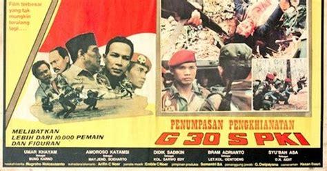 film g 30 s pki part 4 wow tvone berani tayangkan film g30s pki ini jadwalnya