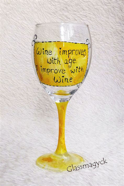 wine glass sayings funny quotes wine glass folksy