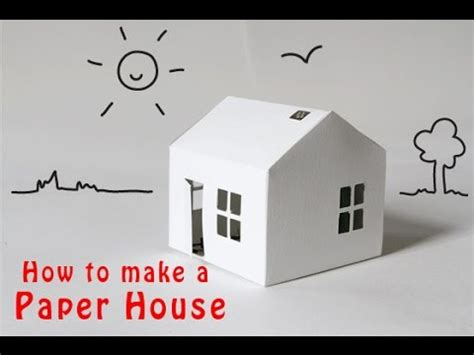 How To Make A Using Paper - how to make a paper house easy with a single paper