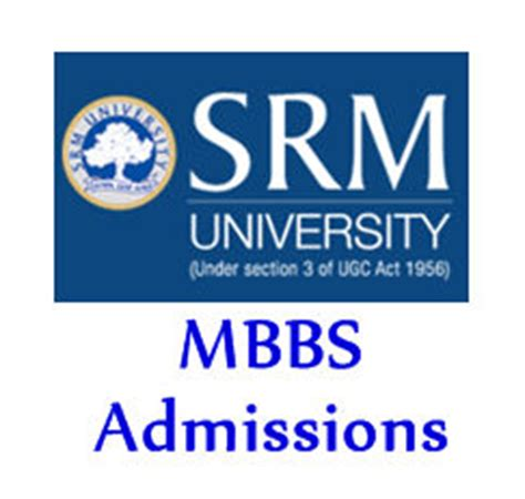 Srm Mba Admission Last Date by Srm Mbbs Bds Admission 2017 18 Apply Here