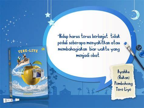 kumpulan kata bijak dari buku tere liye pelajaran bahasa indonesia