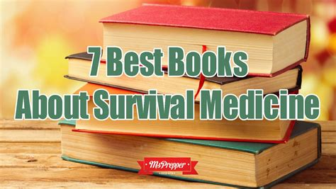 emergency war surgery the survivalist s medical desk reference 7 best books about survival medicine msprepper