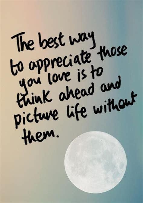 quotes about appreciation appreciation quotes weneedfun