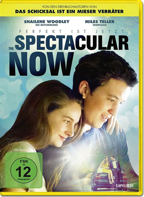 film the spectacular now adalah the spectacular now perfekt ist jetzt dvd filme