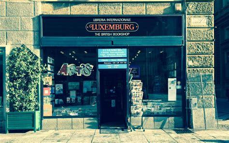 libreria internazionale luxemburg torino conosco un posticino la libreria luxemburg di torino