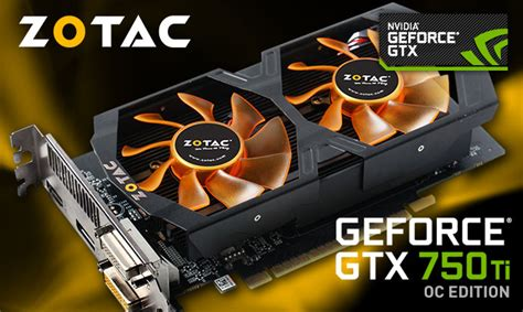 Vga Zotac Gtx 750 Ti zotac geforce gtx 750 ti oc edition graphics card review page 2 of 12 hardwareheaven
