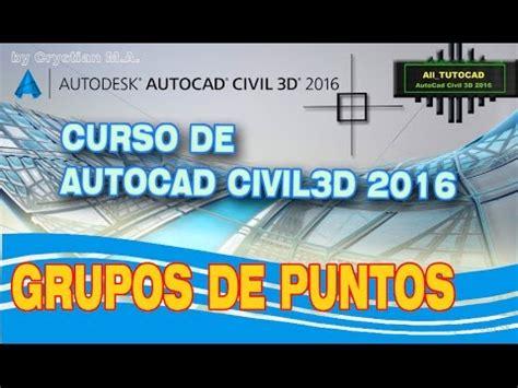 tutorial autocad 2016 youtube tutorial autocad civil 3d 2016 grupos de puntos youtube