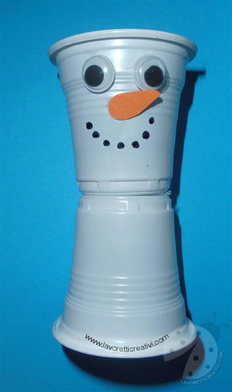 pupazzo di neve con bicchieri plastica lavoretti inverno pupazzo di neve con bicchieri di