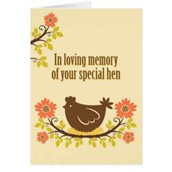 in loving memory of your special hen card zazzle