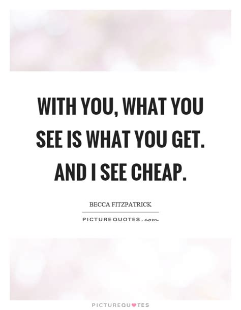 Cheap Quotes by Cheap Quotes Cheap Sayings Cheap Picture Quotes