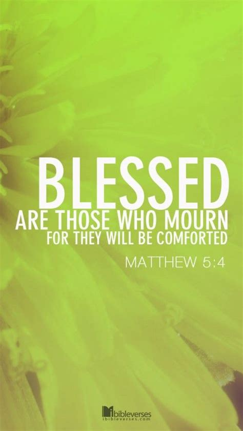 bible verses to comfort those who mourn 17 best images about bible verses on pinterest christ