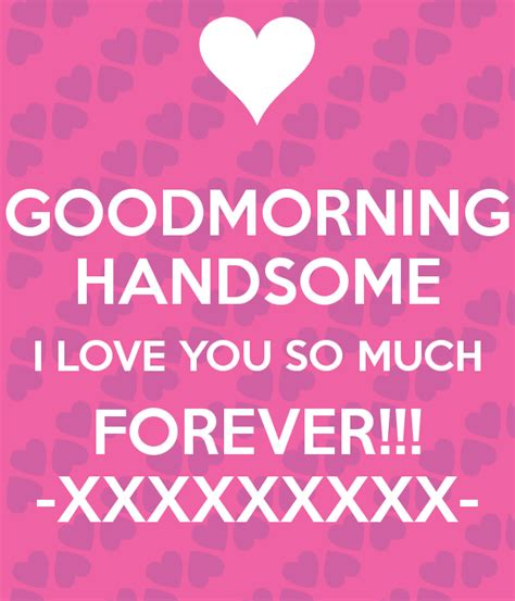 images of love u so much goodmorning handsome i love you so much forever