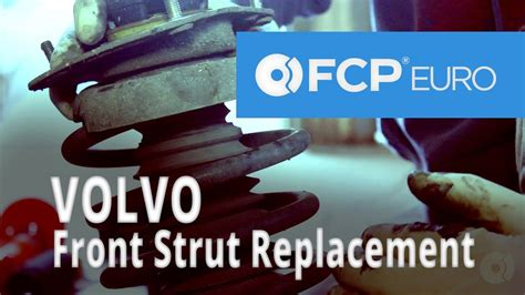 volvo strut replacement  front struts mounts spring seats suspension parts youtube