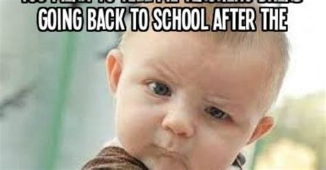 Teacher Back To School Meme - you mean to tell me teachers dread going back to school