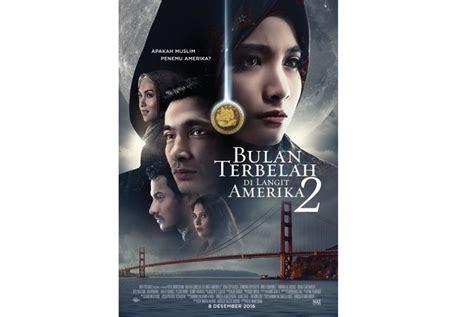 download film indonesia bulan terbelah dilangit amerika setelah teaser bulan terbelah di langit amerika 2 rilis