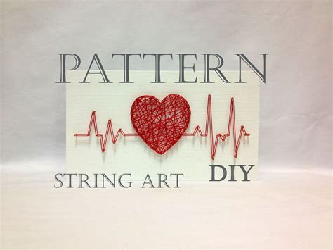 heart pattern lyrics translation diy string art pattern rhythm heart beat pattern and