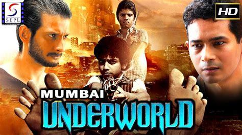 film based on mumbai underworld mumbai underworld hindi movies 2017 full movie hd l