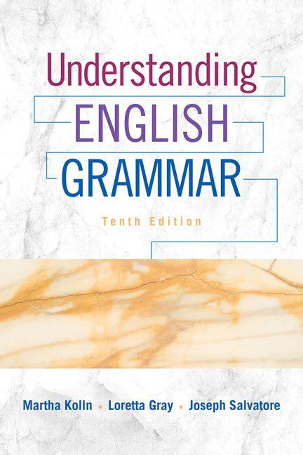 Understanding Gramar Third Edition kolln gray salvatore understanding grammar pearson