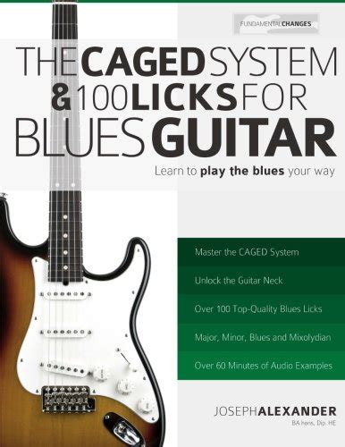 100 classic blues licks for guitar learn 100 blues guitar licks in the style of the worldâ s 20 greatest players books the caged system and 100 licks for blues guitar learn to
