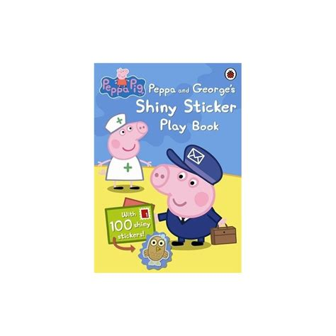 libro peppa pig george and peppa pig and george s shiny sticker play book english wooks