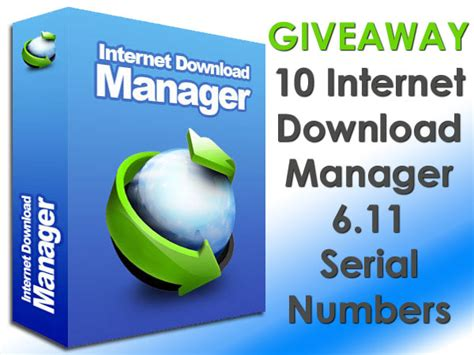 internet download manager 6 07 full version free download for windows xp giveaway 10 internet download manager 6 11 full version