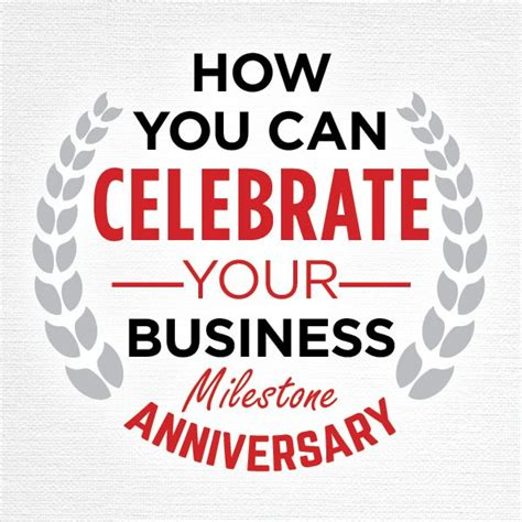 10 Year Anniversary Ideas For Business by 13 Best Business Anniversary Ideas Images On
