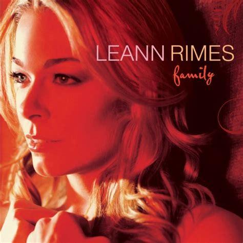 Cd Leann Rimes Family family 2007 leann rimes albums lyricspond