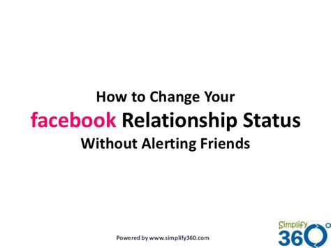 fb relationship status how to change your facebook relationship status without
