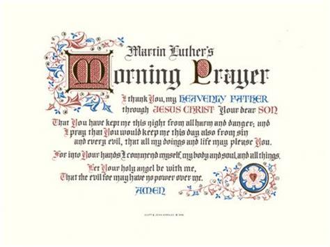 lutheran prayer martin luther s morning prayer i thank you my heavenly