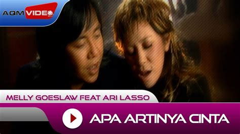 download mp3 ari lasso feat melly goeslaw melly goeslaw feat ari lasso apa artinya cinta
